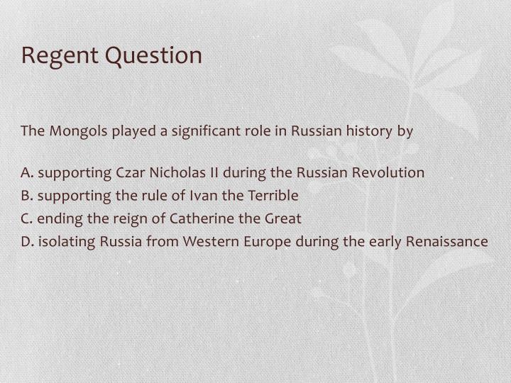 Regent Question