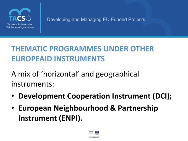 Thematic Programmes under other