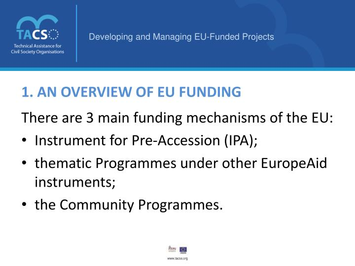 1. AN OVERVIEW OF EU FUNDING