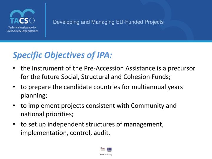 Specific Objectives of IPA: