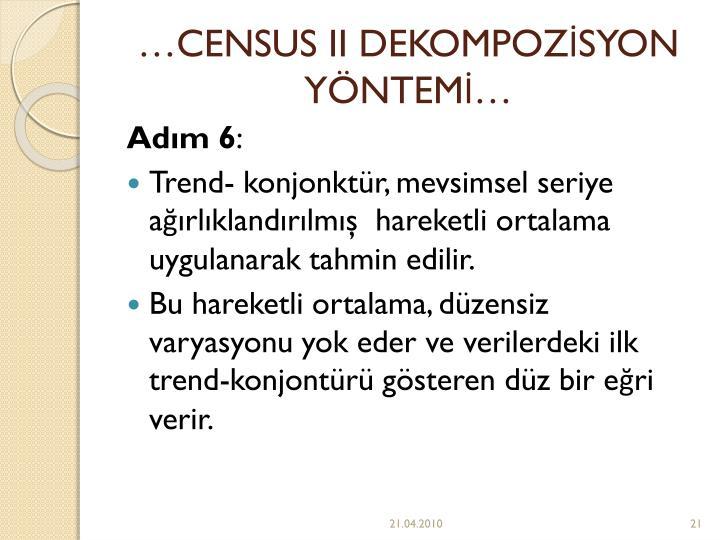 CENSUS II DEKOMPOZSYON YNTEM