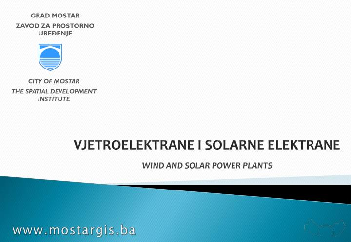 Vjetroelektrane i solarne elektrane wind and solar power plants