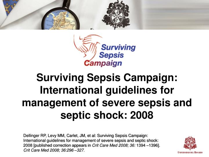 Surviving Sepsis Campaign: International guidelines for management of severe sepsis and septic shock: 2008