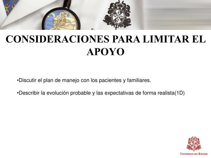 CONSIDERACIONES PARA LIMITAR EL APOYO