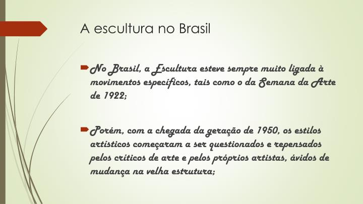 A escultura no Brasil
