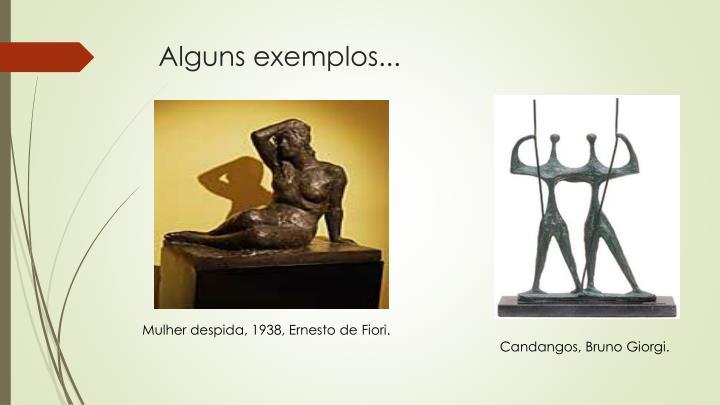 Alguns exemplos...