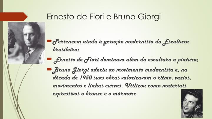 Ernesto de Fiori e Bruno Giorgi