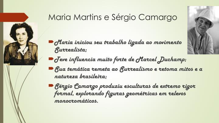 Maria Martins e Sérgio Camargo