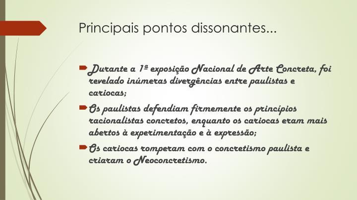 Principais pontos dissonantes...