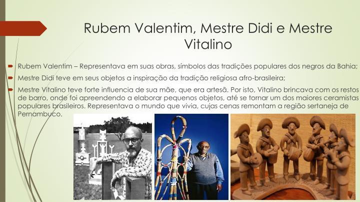 Rubem Valentim, Mestre Didi e Mestre