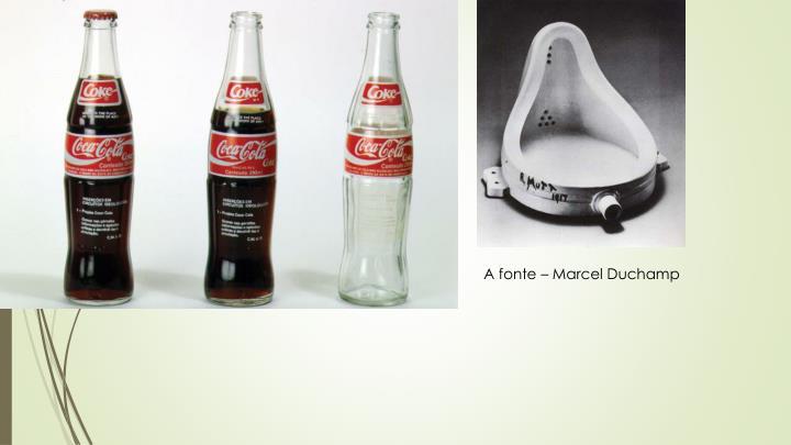 A fonte – Marcel