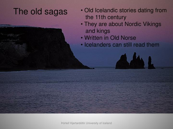 The old sagas