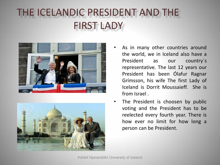 The icelandic president and the first lady