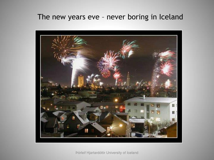 The new years eve – never boring in Iceland