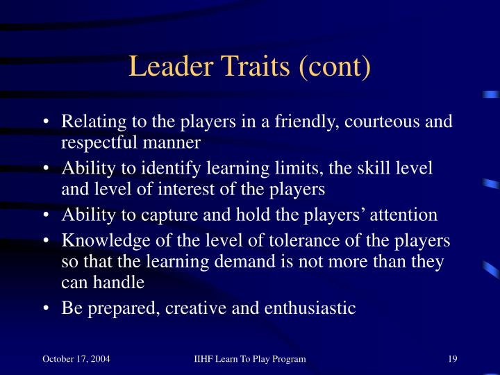 Leader Traits (cont)