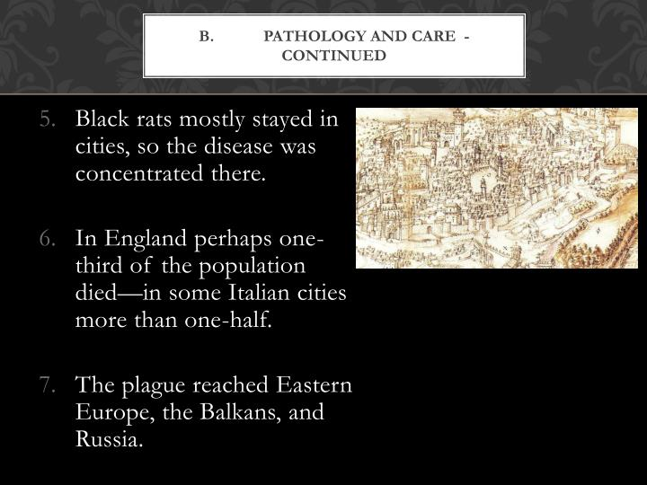 B.Pathology and Care