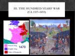 iii the hundred years war ca 1337 1453
