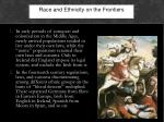 race and ethnicity on the frontiers