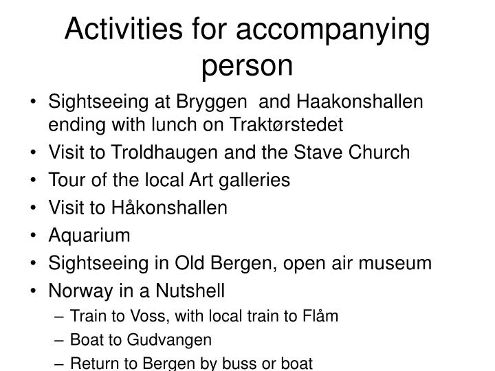 Activities for accompanying person