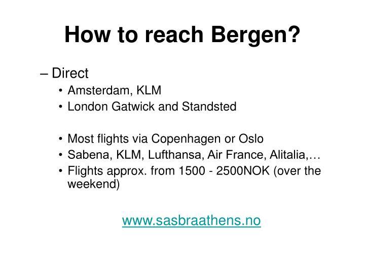 How to reach Bergen?