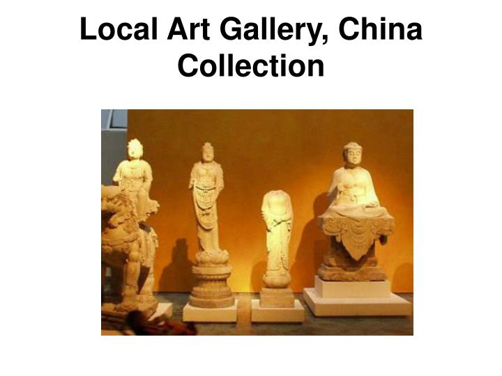 Local Art Gallery, China Collection