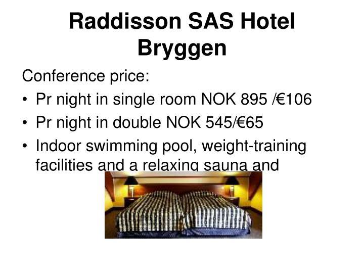 Raddisson SAS Hotel Bryggen