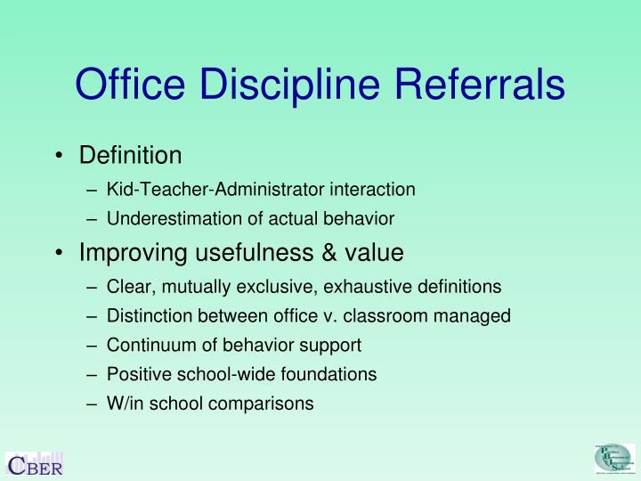 Office Discipline Referrals