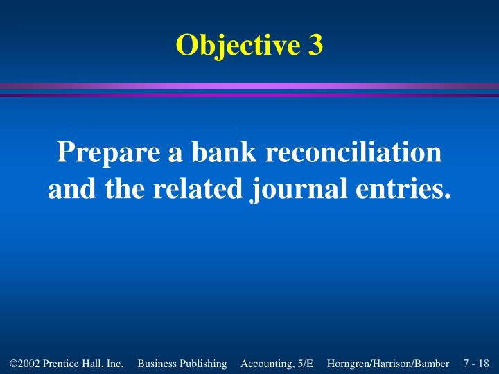 Prepare a bank reconciliation