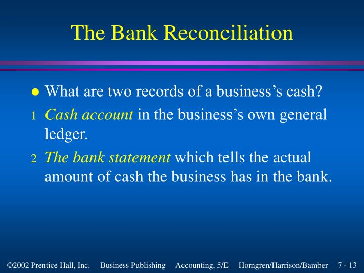 The Bank Reconciliation