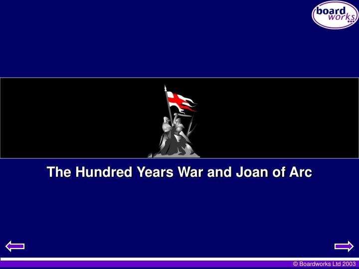 The Hundred Years War and Joan of Arc