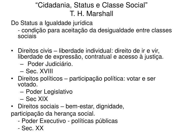 """Cidadania, Status e Classe Social"""