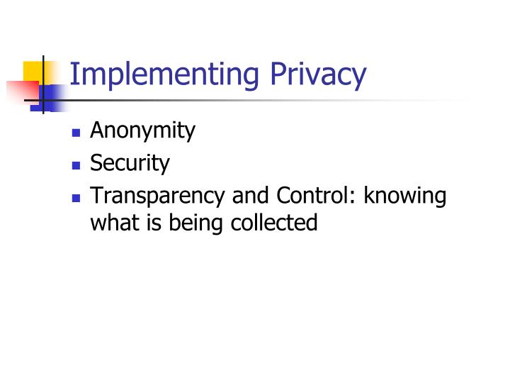 Implementing Privacy