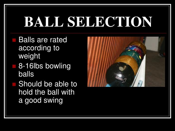 BALL SELECTION