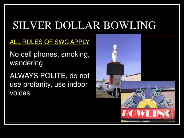 SILVER DOLLAR BOWLING