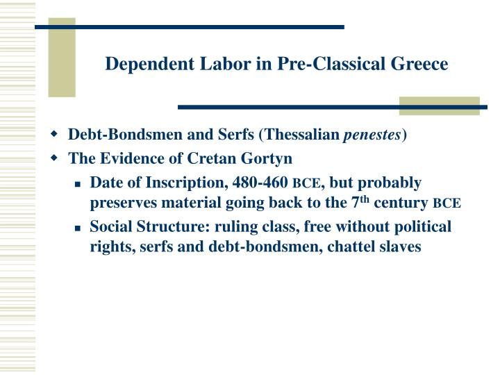 Dependent Labor in Pre-Classical Greece