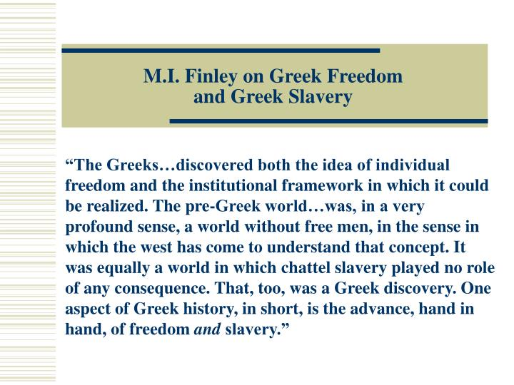 M.I. Finley on Greek Freedom