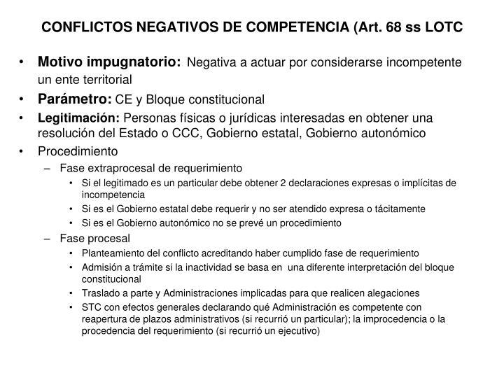 CONFLICTOS NEGATIVOS DE COMPETENCIA (Art. 68 ss LOTC