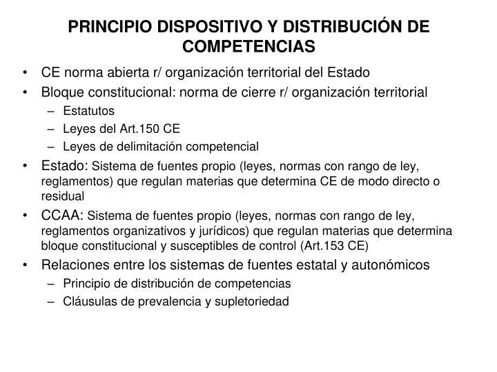 PRINCIPIO DISPOSITIVO Y DISTRIBUCIÓN DE COMPETENCIAS