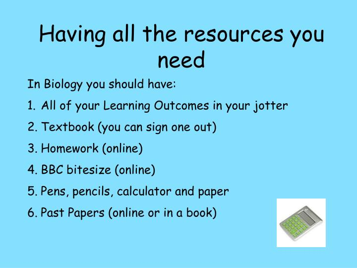 Having all the resources you need