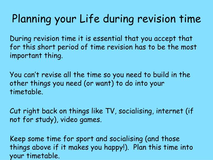 Planning your Life during revision time
