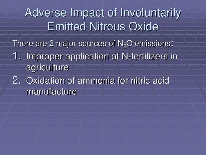 Adverse impact of involuntarily emitted nitrous oxide
