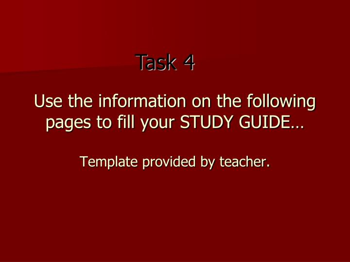 Use the information on the following pages to fill your STUDY GUIDE…