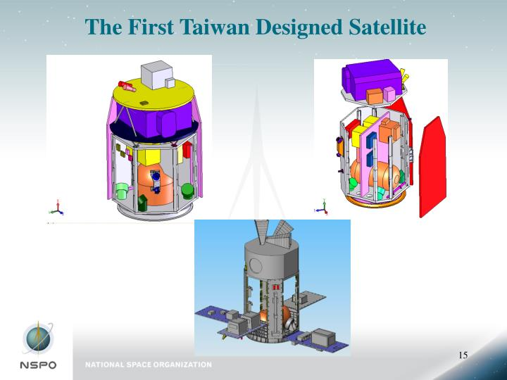 The First Taiwan Designed Satellite