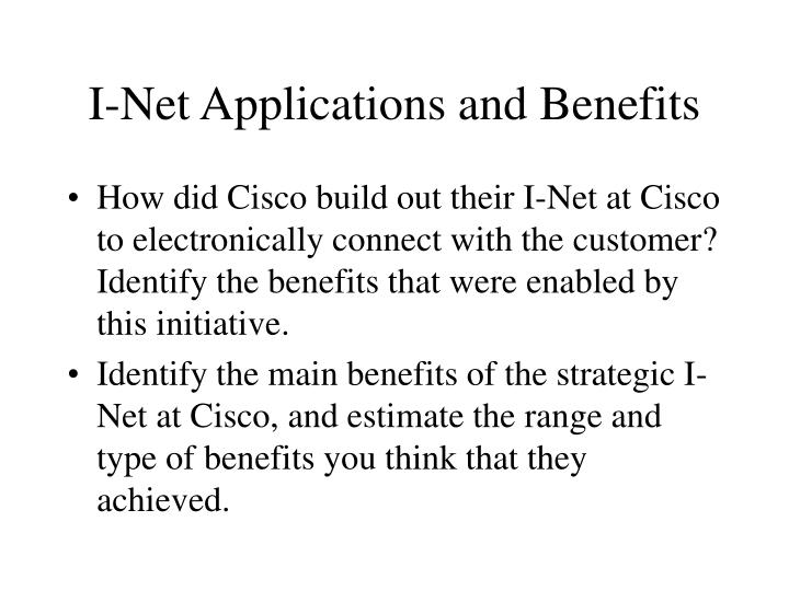 I-Net Applications and Benefits