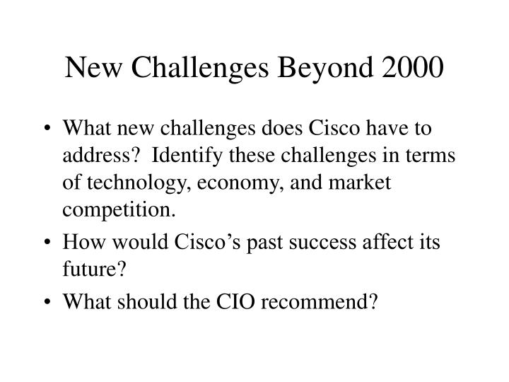 New Challenges Beyond 2000