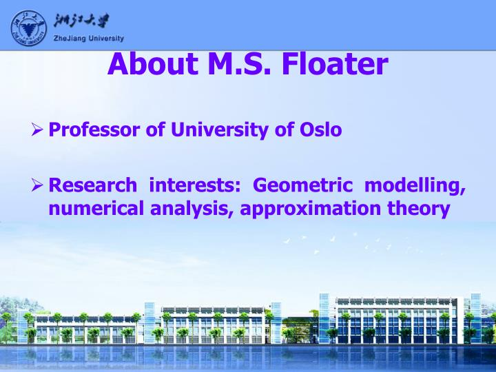 About M.S. Floater