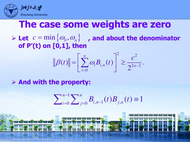 The case some weights are zero