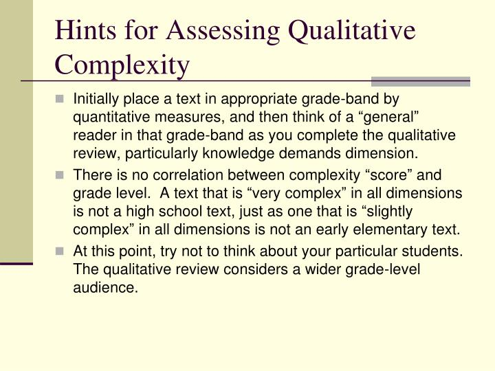 Hints for Assessing Qualitative Complexity