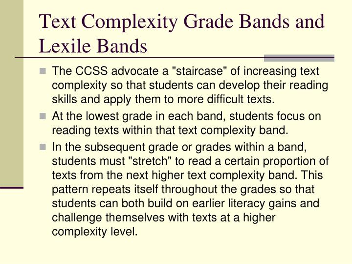 Text Complexity Grade Bands and Lexile Bands