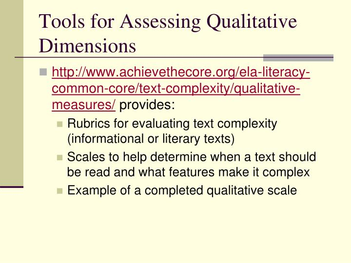 Tools for Assessing Qualitative Dimensions